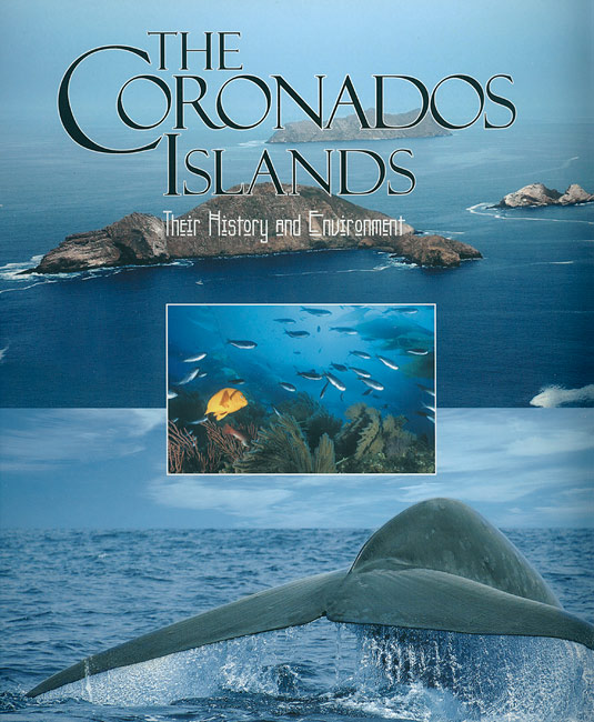The Coronados Islands, Their History and Environment