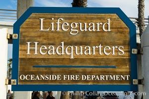 Oceanside Pier lifeguard headquarters sign. California, USA, natural history stock photograph, photo id 29124